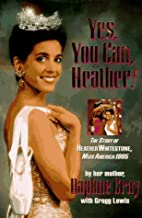 Yes, You Can, Heather!: The Story of Heather…