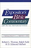 Thomas, Robert L.: The Expositor's Bible Commentary With the New International Version: 1,2 Thessalonians/1,2 Timothy/Titus