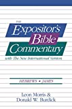 Burdick, Donald W.: The Expositor's Bible Commentary With the New International Version: Hebrews, James