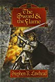 Lawhead, Stephen R.: The Sword and the Flame (The Dragon King Trilogy, Book 3)