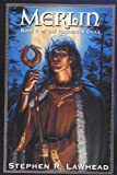 Lawhead, Stephen R.: Merlin (The Pendragon Cycle, Book 2)