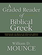 A Graded Reader of Biblical Greek by William…