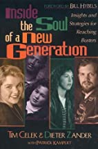 Inside the Soul of a New Generation by Tim…