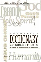 Zondervan Dictionary of Bible Themes by…