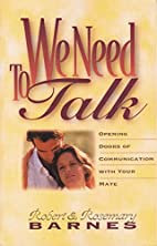 We Need to Talk by Robert G. Barnes