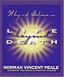 Peale, Norman Vincent: Life Beyond Death