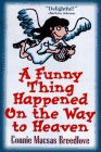 A Funny Thing Happened on the Way to Heaven!…
