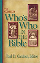The Complete Who's Who in the Bible by Paul…