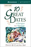 Arp, Claudia: 10 Great Dates To Energize Your Marriage