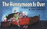 McPherson, John: Honeymoon Is Over, The