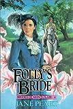 Peart, Jane: Folly's Bride