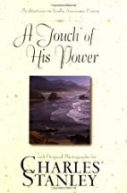 A Touch of His Power by Charles F. Stanley