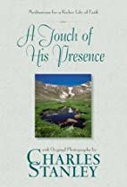 A Touch of His Presence by Charles F.…