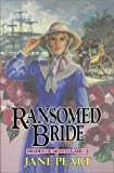Peart, Jane: Ransomed Bride