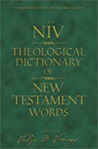 NIV Theological Dictionary of New Testament…