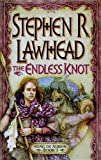 Lawhead, Stephen R.: The Endless Knot (Song of Albion, Volume 3)