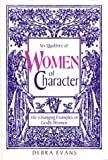 Evans, Debra: Women of Character: Life-Changing Examples of Godly Women