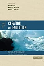 Three Views on Creation and Evolution by…