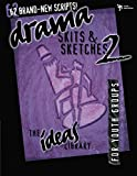 Youth Specialities: Drama: Skits & Sketches 2 for Youth Groups