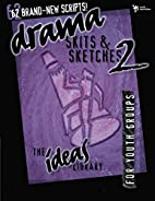 Drama, Skits, & Sketches 2 by Youth…