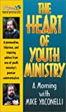 Mike Yaconelli: Heart of Youth Ministry, The [VHS]: by Yaconelli, Mike; Yaconelli