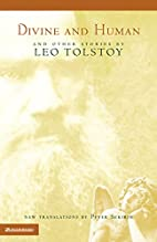 Divine and human : and other stories by Leo…