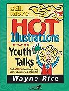 Still More Hot Illustrations for Youth Talks…