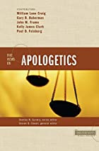 Five Views on Apologetics by Steven B. Cowan
