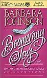 Johnson, Barbara: Boomerang Joy: Joy That Goes Around, Comes Around 25 Devotions