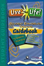 Live the Life! by Zondervan Publishing House