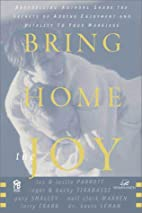 Bring Home the Joy by Larry Crabb