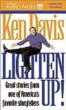 Davis, Ken: Lighten Up!