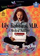 Lily Robbins, M.D. (Medical Dabbler) by…