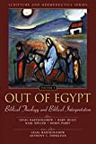 Bartholomew, Craig: Out Of Egypt: Biblical Theology And Biblical Interpretation