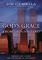 God's Grace from Ground Zero: Seeking…