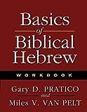 Pratico, Gary D.: Basics of Biblical Hebrew Workbook