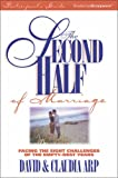 Arp, David: The Second Half Of Marriage: Facing The Eight Challenges Of The Empty-Nest Years
