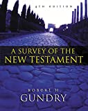 Gundry, Robert H.: A Survey of the New Testament