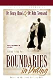 Cloud, Henry: Boundaries in Dating Participant's Guide