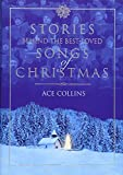 Collins, Ace: Stories Behind the Best-Loved Songs of Christmas