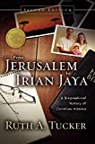 Tucker, Ruth A.: From Jerusalem to Irian Jaya: A Biographical History of Christian Missions