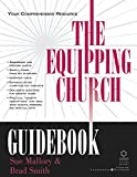 Smith, Brad: The Equipping Church Guidebook: Your Comprehensive Resource