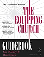 The Equipping Church Guide by Sue Mallory