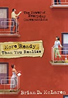 More Ready Than You Realize by Brian D.…