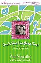 Don't Stop Laughing Now! by Ann…