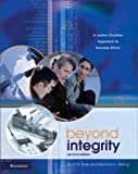 Rae, Scott: Beyond Integrity: A Judeo-Christian Approach to Business Ethics