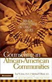Zondervan: Counseling in African-American Communities (Biblical Perspectives On Tough Issues)