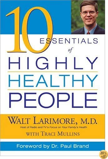 10 Essentials of Highly Healthy People