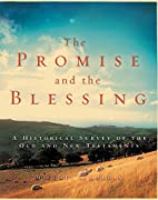 The Promise and the Blessing: A Historical…