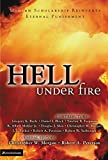 Peterson, Robert A.: Hell Under Fire: Modern Scholarship Reinvents Eternal Punishment